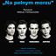 """Teatr Kępa: Sławomir Mrożek - """"Na pełnym morzu"""""""