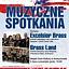 MUZYCZNE SPOTKANIA: Excelsior Brass (USA) - Brass Land (Polska)
