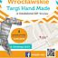 Wrocławskie Targi Hand Made organizowane przez Inkubatory AIP Wrocław