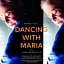 Dancing with María