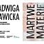 Jadwiga Sawicka - Martwe materie / wystawa laureatki nagrody im. Jana Cybisa za 2013 rok