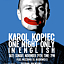 Famous Jim Williams Presents: Karol Kopiec One Night Only in English!