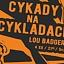 CYKADY NA CYKLADACH # Lou Badgers # młodzież 35+ wstęp wolny