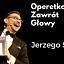 Operetkowy Zawrót Głowy Jerzego Snakowskiego