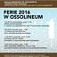 Ferie zimowe 2016 w Ossolineum