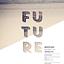 Future w/ Reza , Satl , Harland