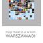 Wernisaż wystawy: Moje miasto, a w nim WARSZAWA01