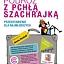 Podróż z Pchłą Szachrajką przedstawienie teatralne dla dzieci  reż. Anna Seniuk