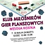 Klub Miłośników Gier Planszowych -WESOŁA KOSTKA