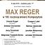 Max Reger w 100. rocznicę śmierci Kompozytora