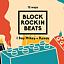 BLOCK ROCKIN BEATS! | Hocki Klocki / Nad Wisłą