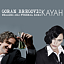 Kayah & Goran Bregovic Wedding and Funeral Band