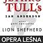 Jethro Tull's Ian Anderson i gość specjalny Lion Shepherd