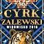 Cyrk Zalewski - nowy program 2016