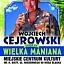 Wielka Maniana - spotkanie z Wojciechem Cejrowskim
