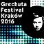GRECHUTA FESTIVAL KRAKÓW 2016
