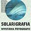 Wystawa fotografii | Solarigrafia