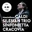 Sinfonietta Cracovia, Massimiliano Caldi i Silesian Trio