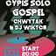 Cypis Solo / Gospel / Chwytak & DJ Wiktor