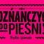 Poznańczycy, do pieśni!