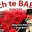 """Ach te baby""- Koncert Zbigniewa Maciasa"