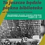 """Wystawa """"To jeszcze będzie piękna biblioteka"""". Rok 1946. Ossolineum we Wrocławiu"""