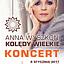 """Koncert Anny Wyszkoni """"KOLĘDY WIELKIE"""""""