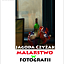 Jagoda Czyżak MALARSTWO w FOTOGRAFI