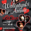 Walentynki w Animie- spektakl Towarzystwo