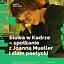 Słowa w Kadrze – spotkanie z Joanną Mueller i slam poetycki