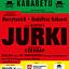 Kabaret JURKI, HarcyteatrK, BudaPesz Kabaret XV Festiwal ZGK