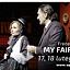 MY FAIR LADY w Teatrze Wielkim w Łodzi