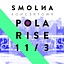 Smolna Koncertowa: Pola Rise