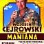 Maniana - stand-up Wojciecha Cejrowskiego