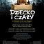 DZIECKO I CZARY (M. Ravel) - spektakl dyplomowy studentów Wydziału Wokalnego