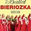 Ballet Bieriozka Moscow