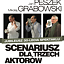 Scenariusz dla trzech aktorów - Bogusława Schaeffera