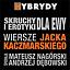 """""""Skruchy i erotyki dla Ewy"""" - Wiersze Jacka Kaczmarskiego"""
