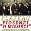 Plateau - Piosenki o miłości