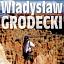 ANDRYCHOWSKI WAGABUNDA | Władysław Grodecki