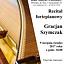 Recital fortepianowy Gracjana Szymczaka