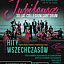 HITY WSZECHCZASÓW - Jubileusz 30-lecia Collegium Cantorum
