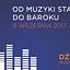 Od Muzyki Starożytnej do Baroku