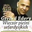 Gerard Edery - Wieczór pieśni sefardyjskich