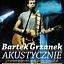 Bartek Grzanek - Akustycznie