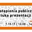 Wystąpienia publiczne i sztuka prezentacji. Bezpłatne Szkolenie