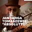 "Jan Janga Tomaszewski ""Absolutto"""