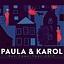 "Paula i Karol - ""Our Town"""