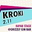 Kroki // Kayax Stage // Grizzly Gin Bar
