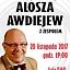 Alosza Awdiejew z Zespołem - Koncert Jubileuszowy.